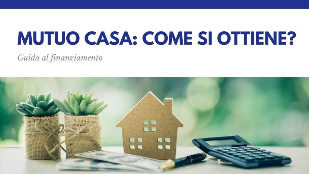 Mutuo casa: come si ottiene? Guida al finanziamento con Kiron Padova